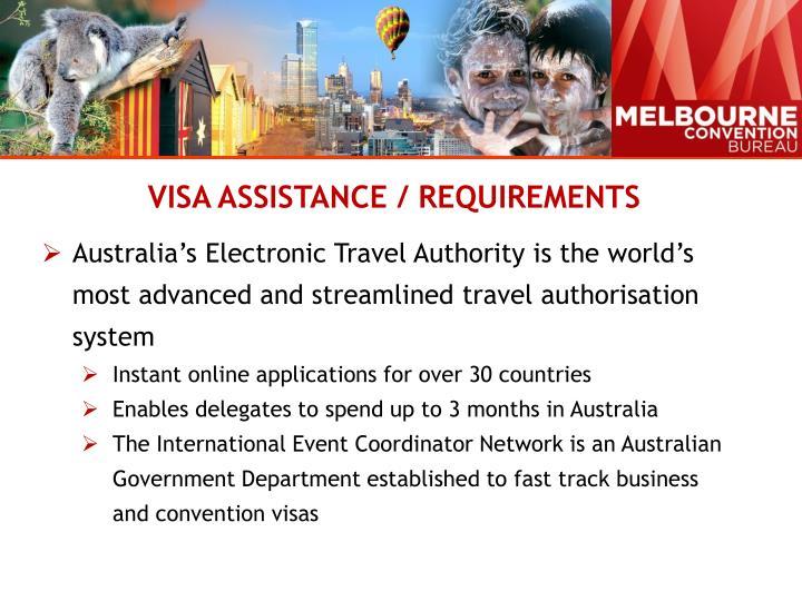 VISA ASSISTANCE / REQUIREMENTS