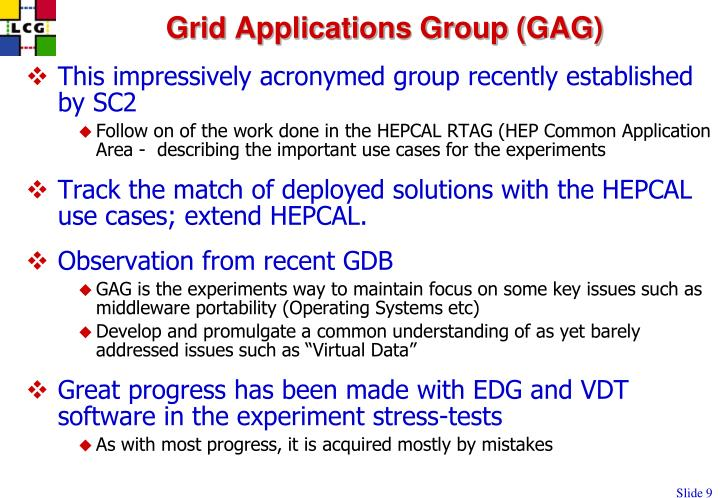 Grid Applications Group (GAG)