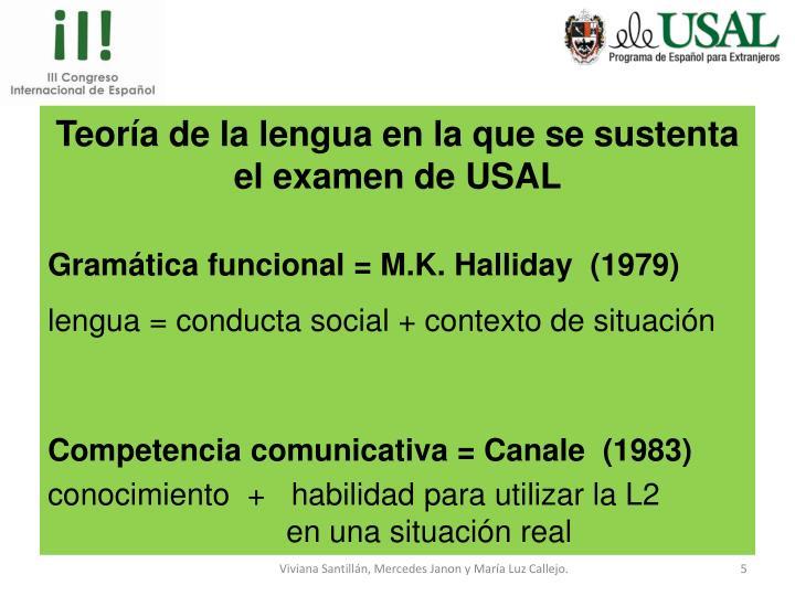 Teoría de la lengua en la que se sustenta el examen de USAL