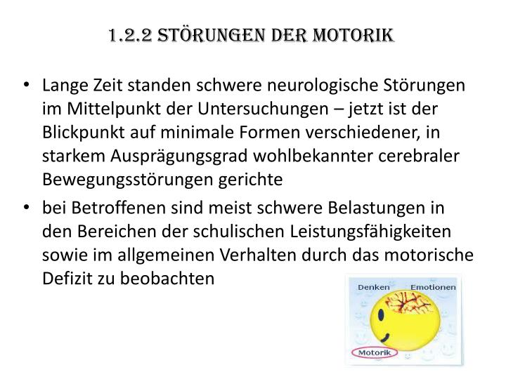 1.2.2 Störungen der Motorik