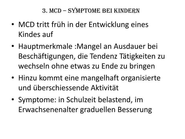 3. MCD – Symptome bei Kindern
