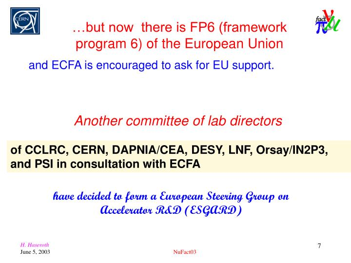 of CCLRC, CERN, DAPNIA/CEA, DESY, LNF, Orsay/IN2P3, and PSI in consultation with ECFA