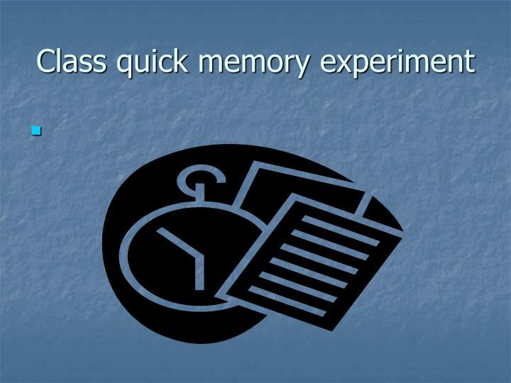 Class quick memory experiment