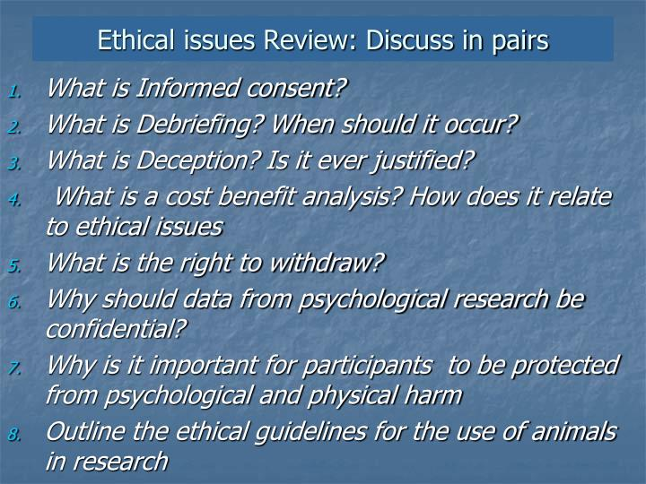 Ethical issues Review: Discuss in pairs