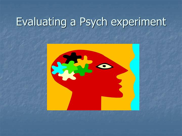 Evaluating a Psych experiment