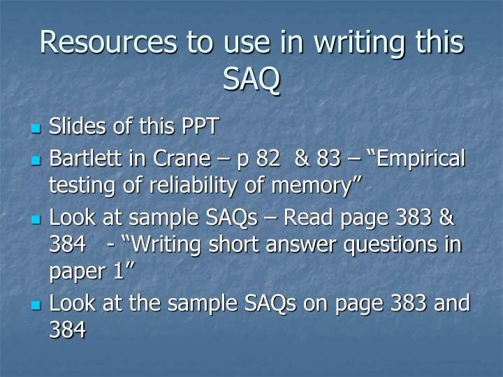 Resources to use in writing this SAQ