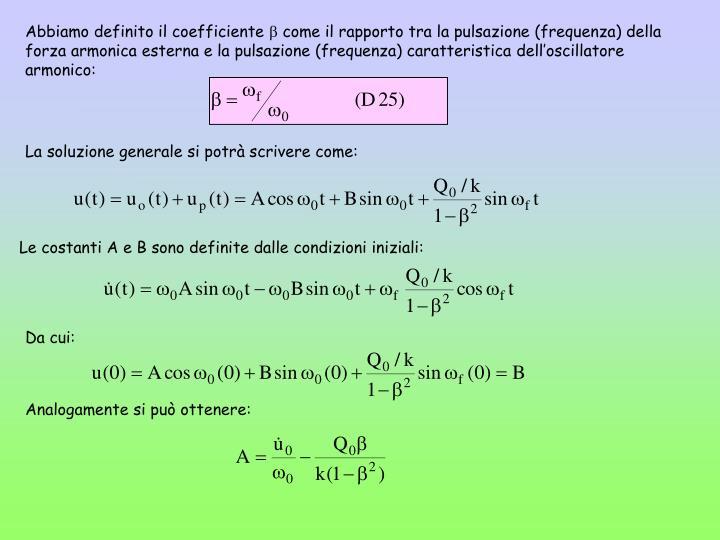 Abbiamo definito il coefficiente