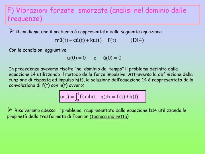 Ricordiamo che il problema è rappresentato dalla seguente equazione