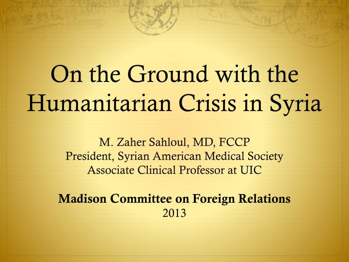 On the ground with the humanitarian crisis in syria