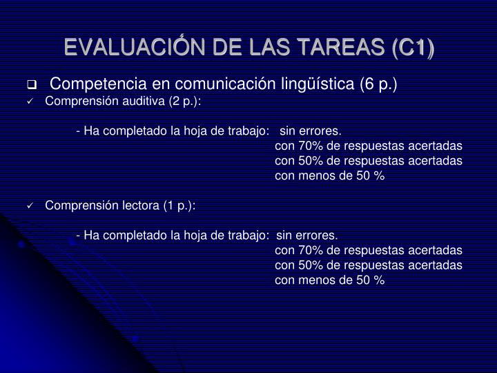 EVALUACIÓN DE LAS TAREAS (C1)