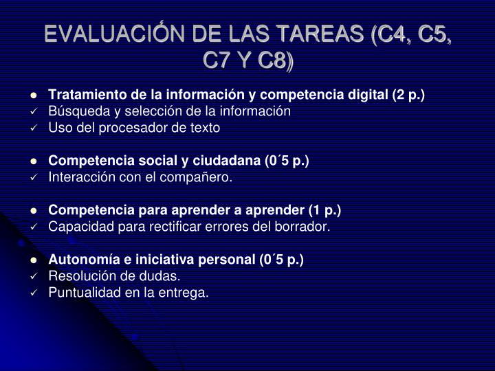 EVALUACIÓN DE LAS TAREAS (C4, C5, C7 Y C8)