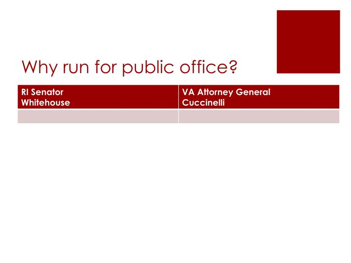 Why run for public office?