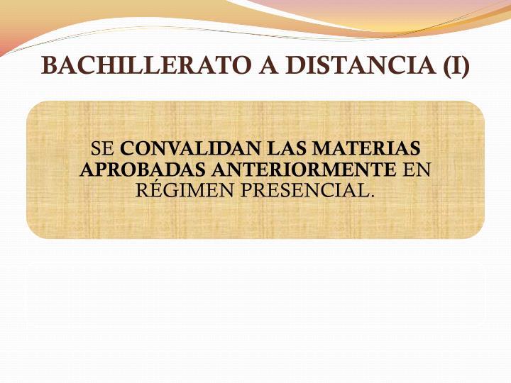 BACHILLERATO A DISTANCIA (I)