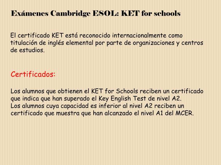 Exámenes Cambridge ESOL: KET for schools
