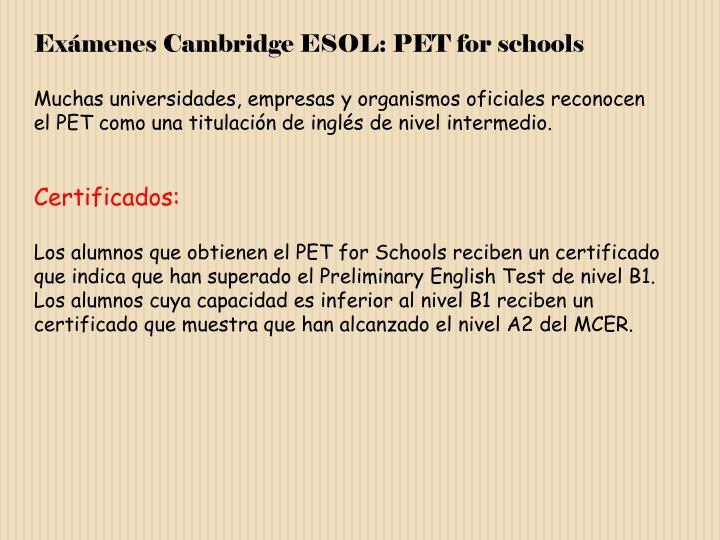 Exámenes Cambridge ESOL: PET for schools