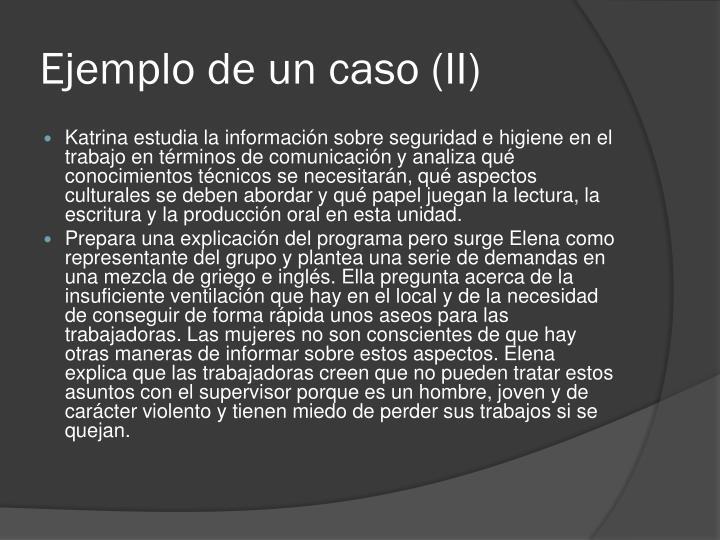Ejemplo de un caso (II)