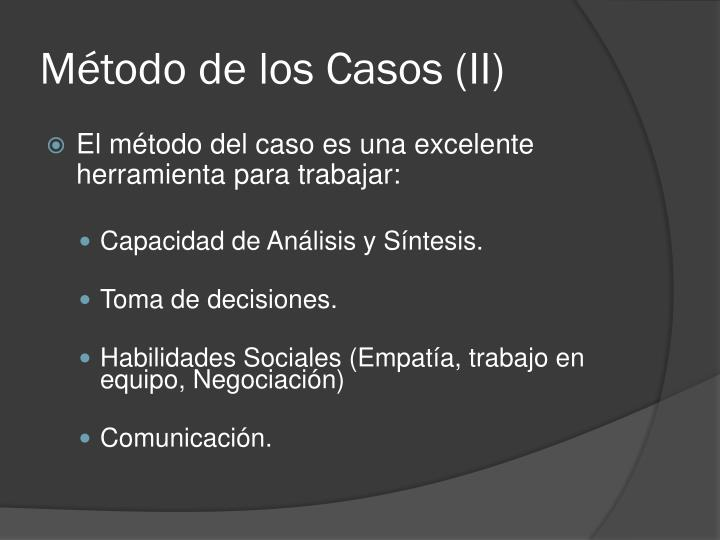 Método de los Casos (II)