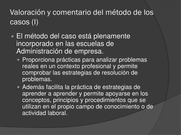 Valoración y comentario del método de los casos (I)