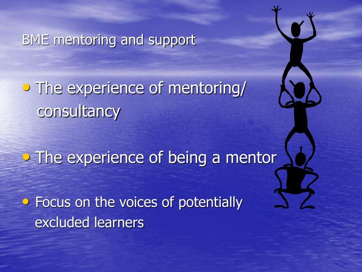 BME mentoring and support