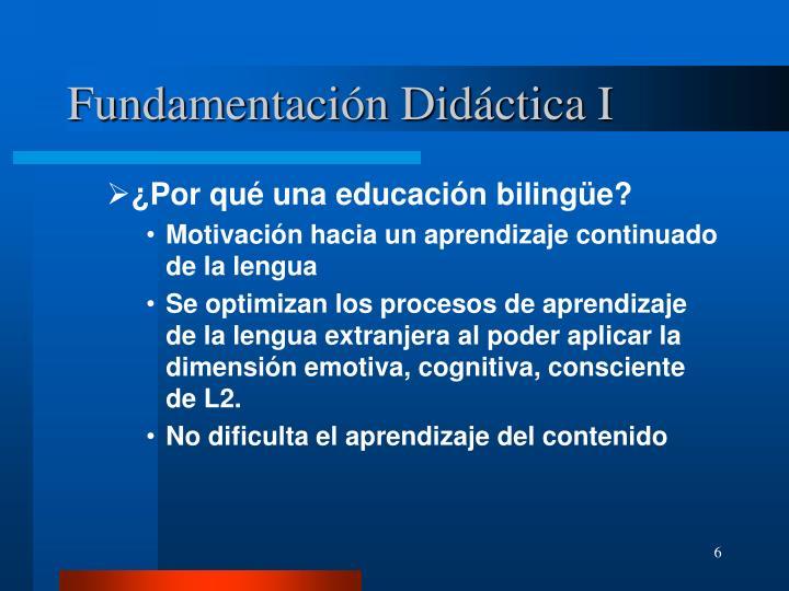 Fundamentación Didáctica I