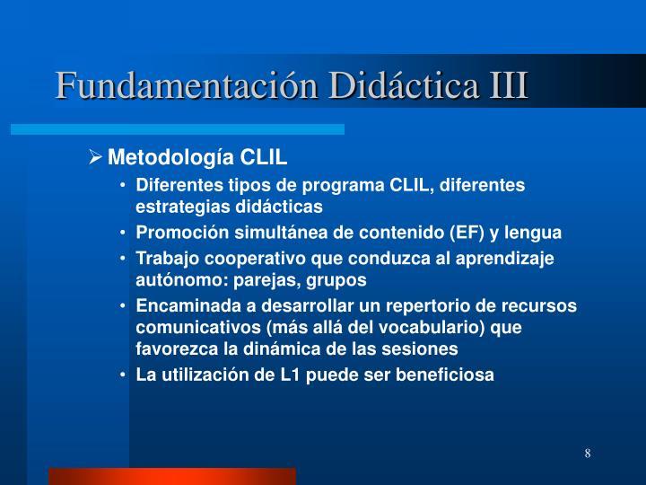 Fundamentación Didáctica III