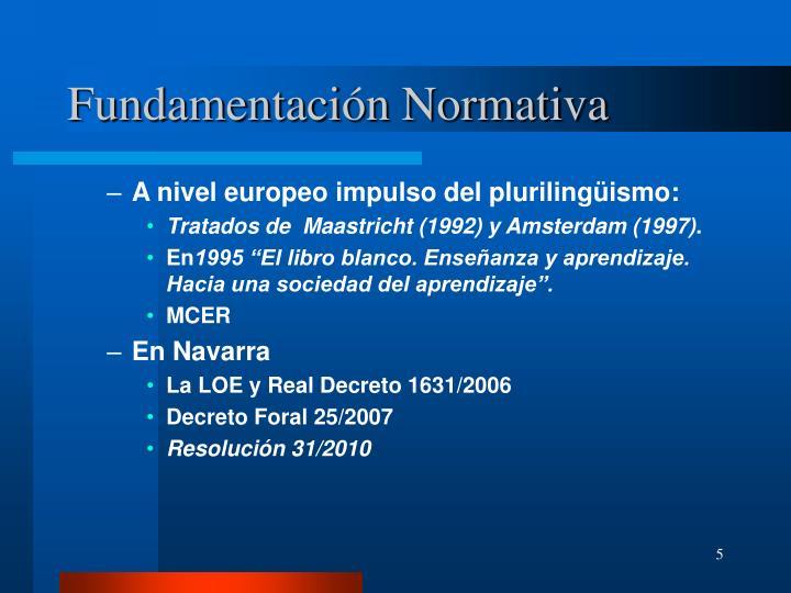 Fundamentación Normativa