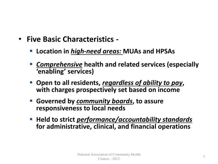 Five Basic Characteristics -