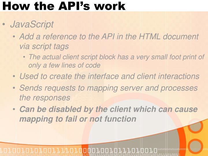 How the API's work