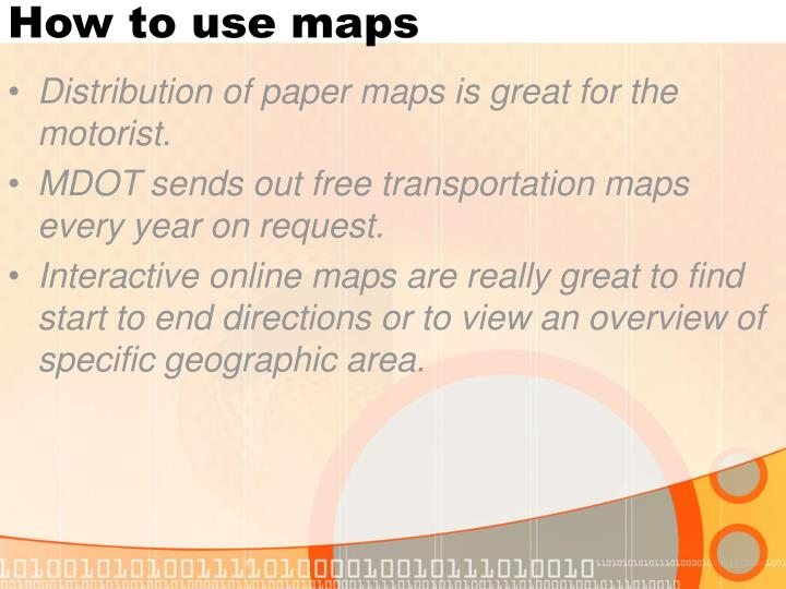 How to use maps