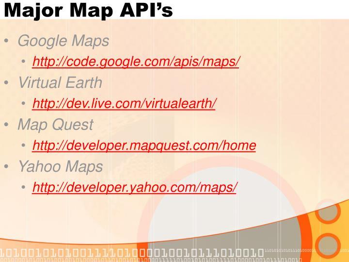 Major Map API's