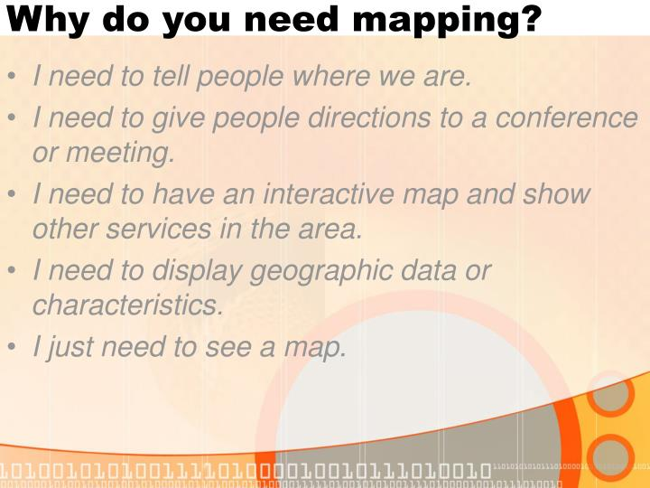 Why do you need mapping