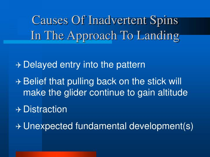 Causes Of Inadvertent Spins