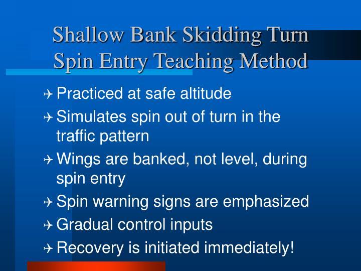 Shallow Bank Skidding Turn Spin Entry Teaching Method
