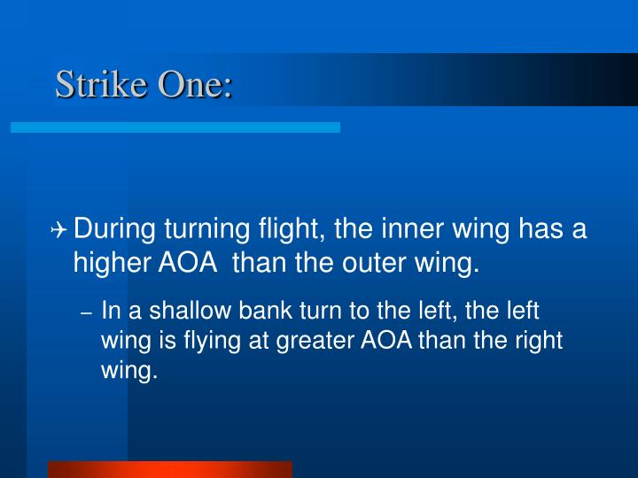 Strike One: