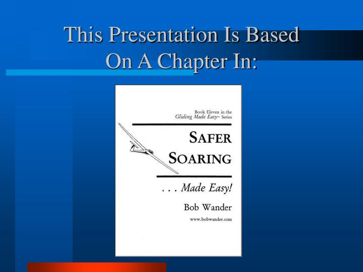 This presentation is based on a chapter in