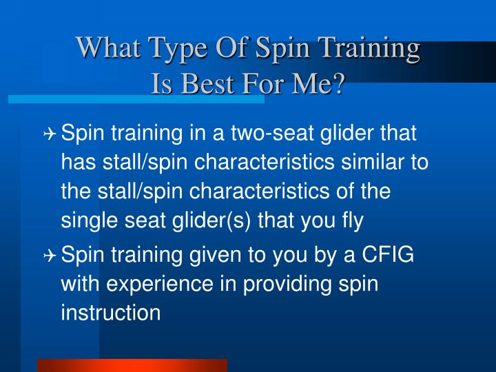 What Type Of Spin Training
