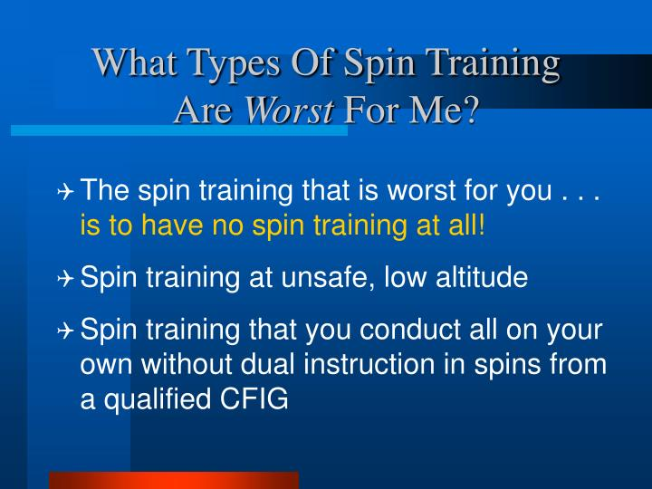What Types Of Spin Training