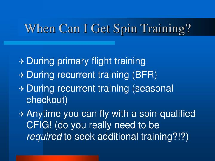 When Can I Get Spin Training?
