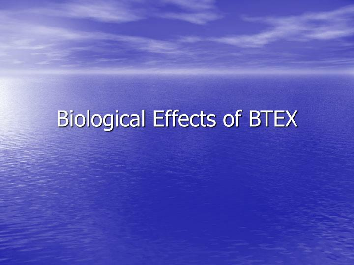 Biological Effects of BTEX