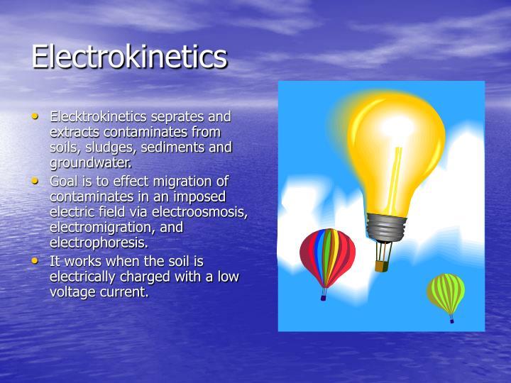 Electrokinetics