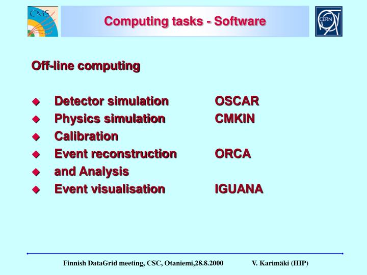 Computing tasks - Software