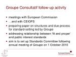 groupe consultatif follow up activity