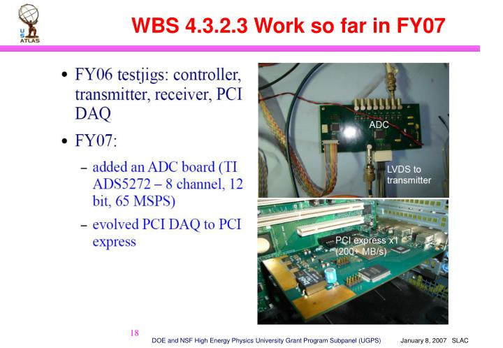 WBS 4.3.2.3 Work so far in FY07