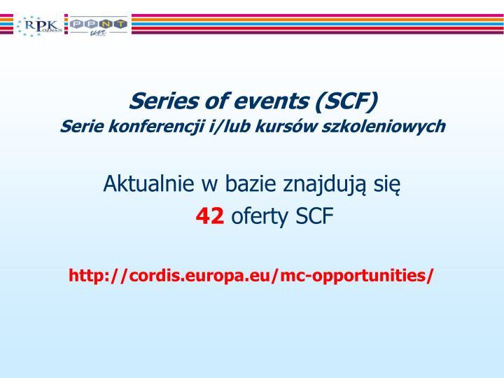 Series of events (SCF)