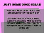 just some good ideas11