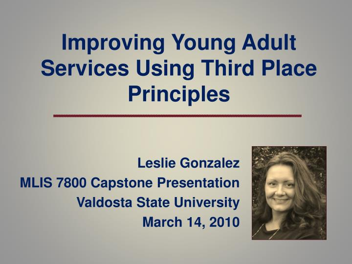 Improving young adult services using third place principles