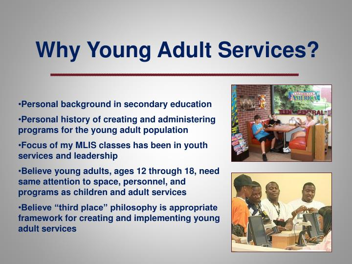 Why Young Adult Services?