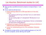 les houches benchmark studies for lhc