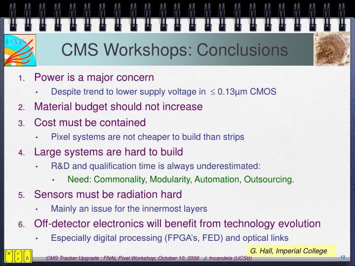 CMS Workshops: Conclusions