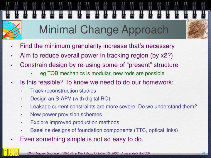 Minimal Change Approach